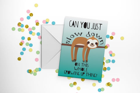 Fun Club - Can You Just Slow Down Birthday Greeting Card