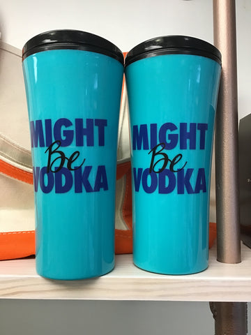 "VERUCASTYLE ""Might Be Vodka"" Travel Drink Tumbler"