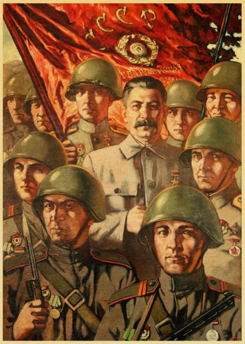 Stalin And The Red Army Soviet Poster