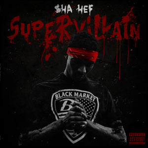 "SHA HEF ""Super Villain"" CD"
