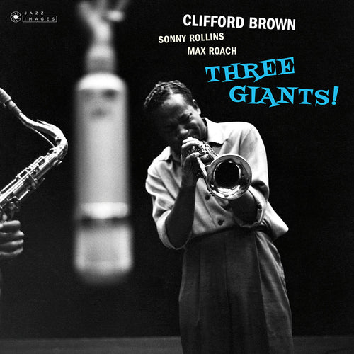 CLIFFORD BROWN & SONNY ROLLINS & MAX ROACH