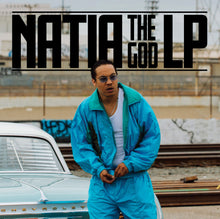 "Load image into Gallery viewer, NATIA ""The God"" VINYL LP"