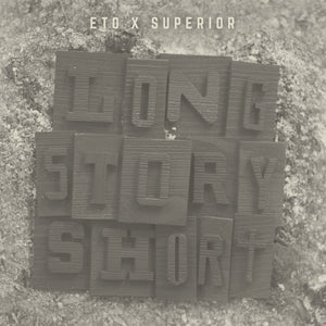 "ETO & SUPERIOR ""Long Story Short"" CD"