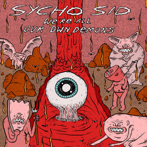 "SYCHO SID ""We're All Our Own Demons"" CASSETTE TAPE"