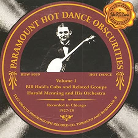 Paramount Hot Dance Obscurities Volume 1 1927-28