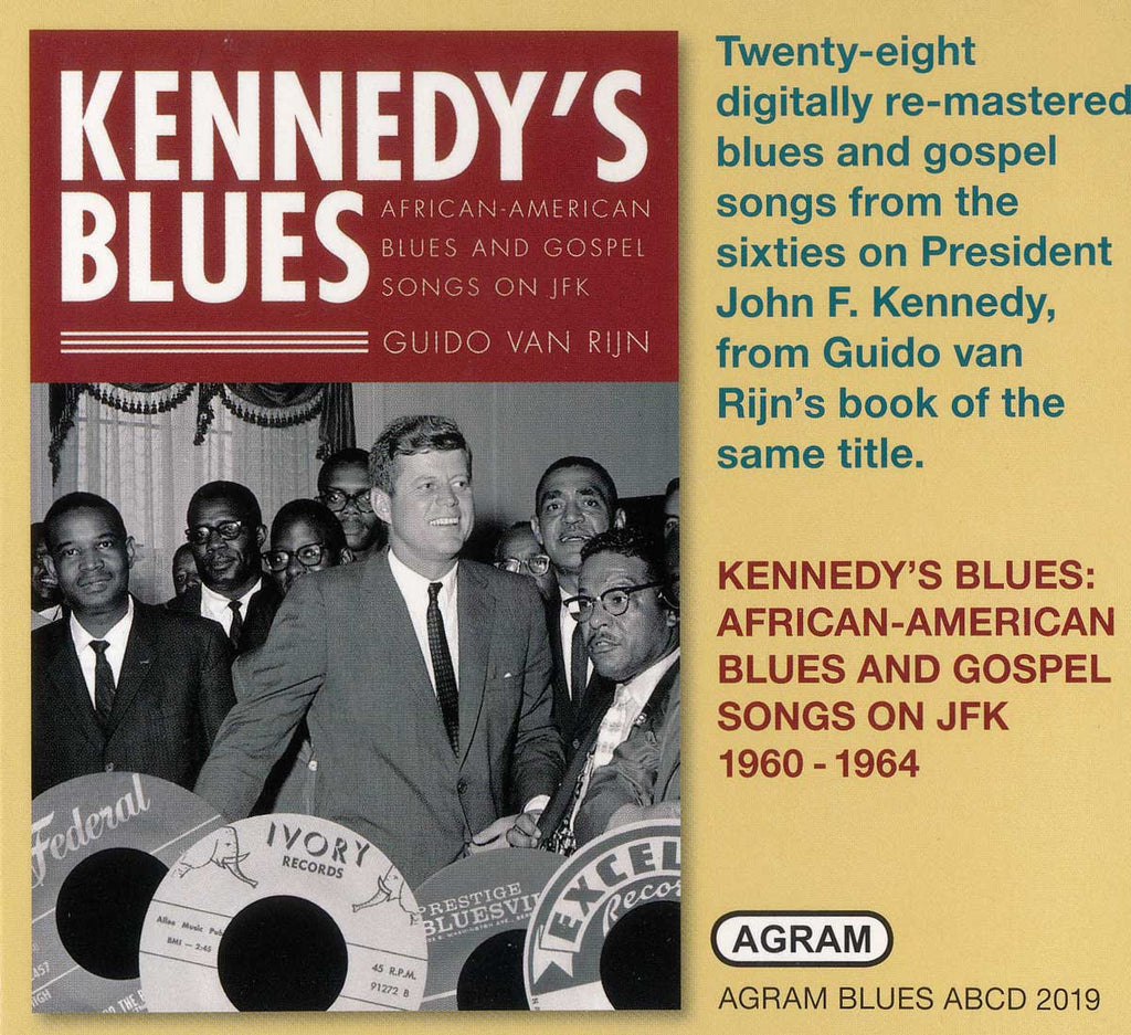 Kennedys Blues: African-American Blues and Gospel Songs on JFK