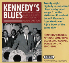 Kennedy&#8203's Blues: African-American Blues and Gospel Songs on JFK