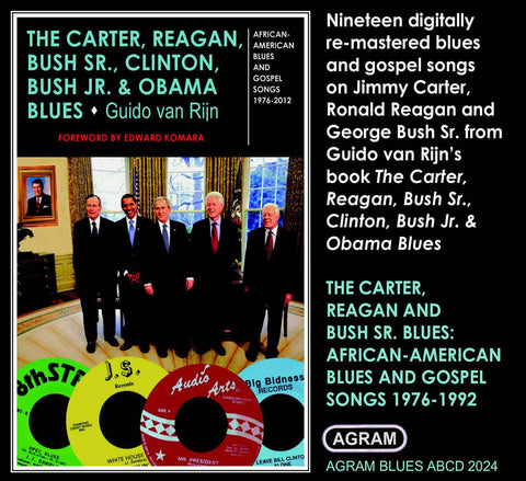 The Carter, Reagan, Bush Sr., Clinton, Bush Jr. & Obama Blues: Vol 1