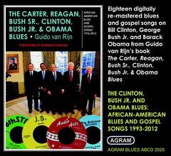 The Carter, Reagan, Bush Sr., Clinton, Bush Jr. & Obama Blues: Vol 2