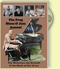 The Frog Blues & Jazz Annual No 3: Musicians, Records, Music of the 78 era