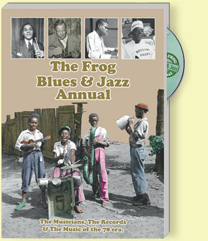 The Frog Blues & Jazz Annual No 5: Musicians, Records, Music of the 78 era