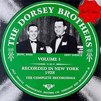 The Dorsey Brothers  Volume 1  1928