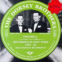 The Dorsey Brothers  Volume 2    1929-30
