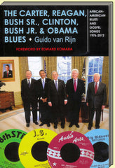 The Carter, Reagan, Bush Sr., Clinton, Bush Jr. & Obama Blues