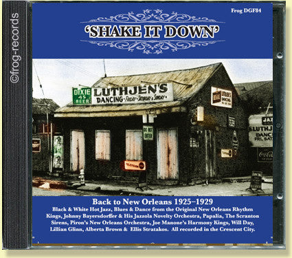 Shake It Down: Back To New Orleans 1925-1929