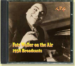 Fats Waller on the Air 1938 Broadcasts