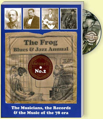 The Frog Blues & Jazz Annual No 2: Musicians, Records, Music of the 78 era
