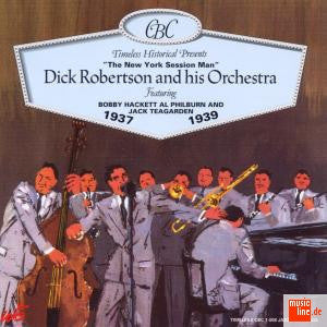Dick Robertson & His Orchestra  1937-1939