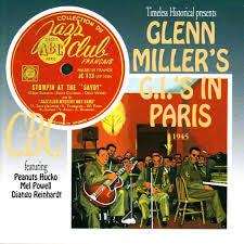 Glenn Miller's G.I.'s In Paris  1945