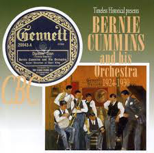 Bernie Cummins & His Orchestra  1924-1930