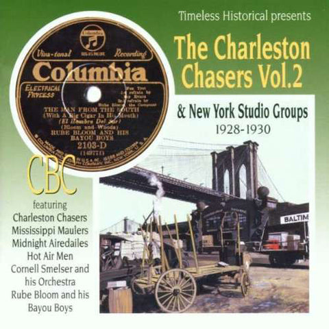 The Charleston Chasers Vol 2 & New York Studio Groups 1928-30
