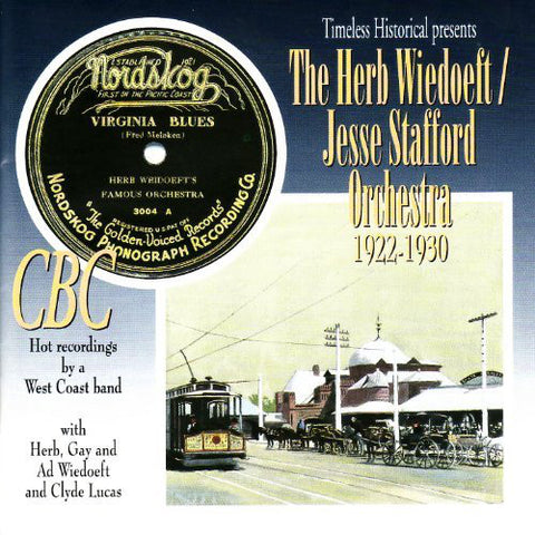 The Herb Wiedoeft/Jesse Stafford orchestra  1922-1930