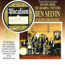 Sounds From The Roaring Twenties Ben Selvin & His Orch. 1924-26