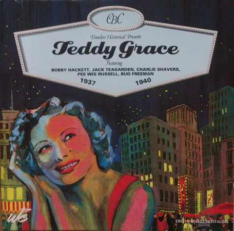 Teddy Grace   1937-1940