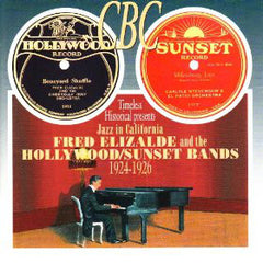 Fred Elizalde & the Hollywood/Sunset Bands  1924-1926