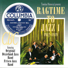 Ragtime To Jazz 1   1912-1919