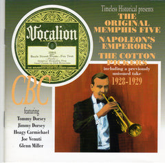 The Original Memphis Five, Napoleon's Emperors, The Cotton Pickers 1928-1929""