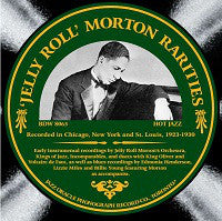 Jelly Roll' Morton Rarities        1923-30