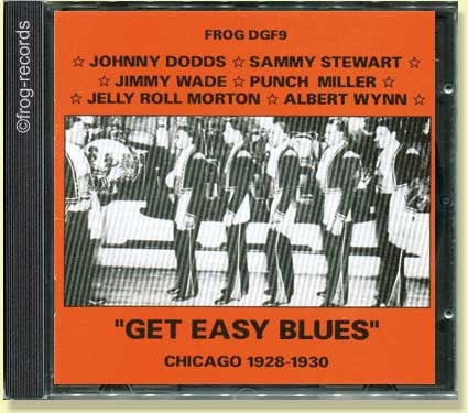 Chicago 1929-30 : Get Easy Blues