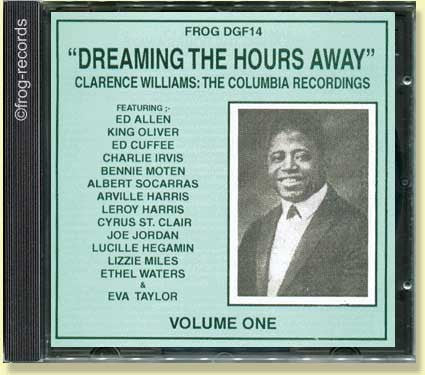 Clarence Williams Vol: 1: Dreaming the Hours Away :