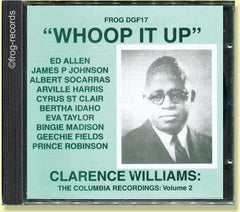 Clarence Williams Volume 2: Whoop it up