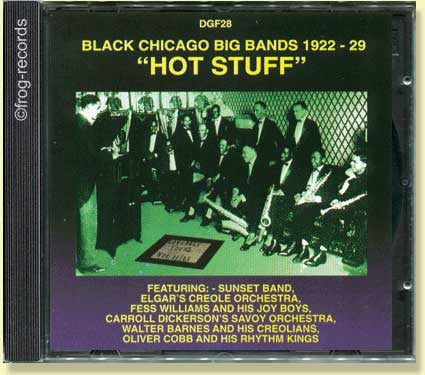 Hot Stuff : Black Chicago Bands 1922-29