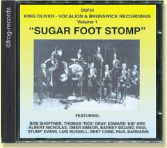 King Oliver Volume 1 - Sugar Foot Stomp