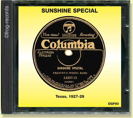 Texas 1927-29: Sunshine Special