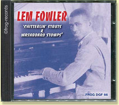 Lem Fowler: Chittering Struts & Washboards Stomps