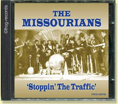 The Missourians: Stopping The Traffic