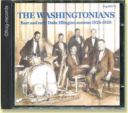 The Washingtonians and Kentucky Club Sessions - Duke Ellington 1924-1928