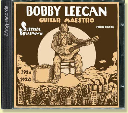 Bobby Leecan - Suitcase Breakdown