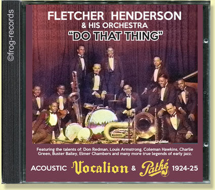 "FLETCHER HENDERSON & HIS ORCHESTRA - ""Do That Thing"""
