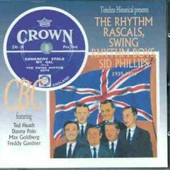 The Rhythm Rascals,Swing Rhythm Boys, Sid Phillips 1935-1936