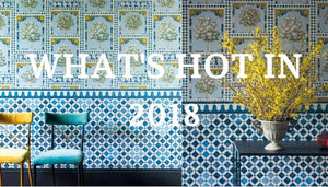 What's Hot For Your Home In 2018