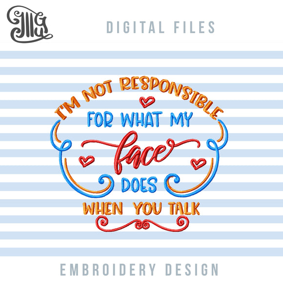 Sarcastic Embroidery Patterns | Sarcasm Machine Embroidery Designs | Rude Embroidery Files | Humor Embroidery | Funny Embroidery