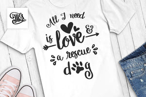 Dog svg | All I need is love & a rescue dog svg | Dog rescue svg-by Illustrator Guru