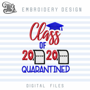 Class of 2020 Embroidery Designs, Senior 2020 Pes Designs for Shirt Embroidery, Toilet Paper Digitized Embroidery Pattern, Quarantine Senior 2020 Embroidery File-by Illustrator Guru