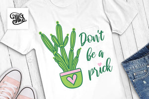 Don't be a prick SVG | Cactus outline SVG | Cactus in pot SVG | Cactus clipart-by Illustrator Guru