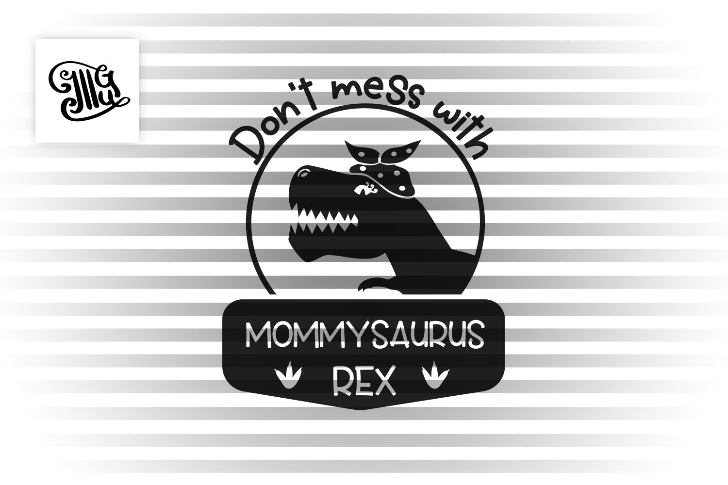 Dont Mess with Mommysaurus Rex SVG | Mommysaurus SVG | Dinosaur mom with bandana SVG | Mom svg | Mothers Day svg-by Illustrator Guru